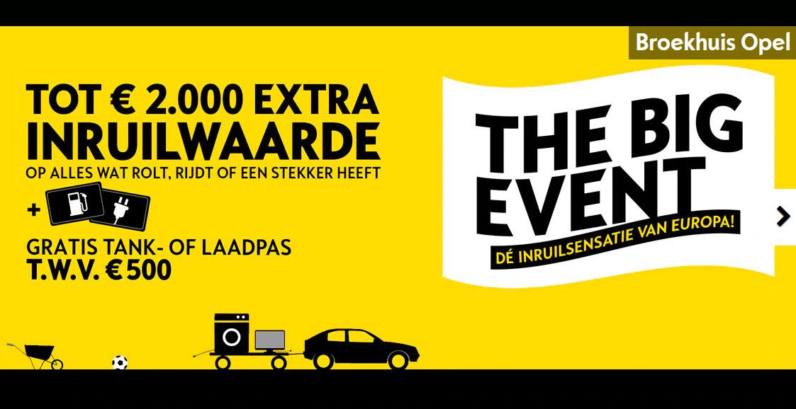 Broekhuis Opel Harderwijk Ermelo The Big Event 2020