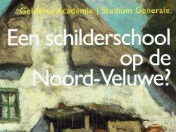 Gelderse Academie: Een schilderschool op de Noord-Veluwe?