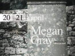 Indringende voorstelling Megan Gray in reprise