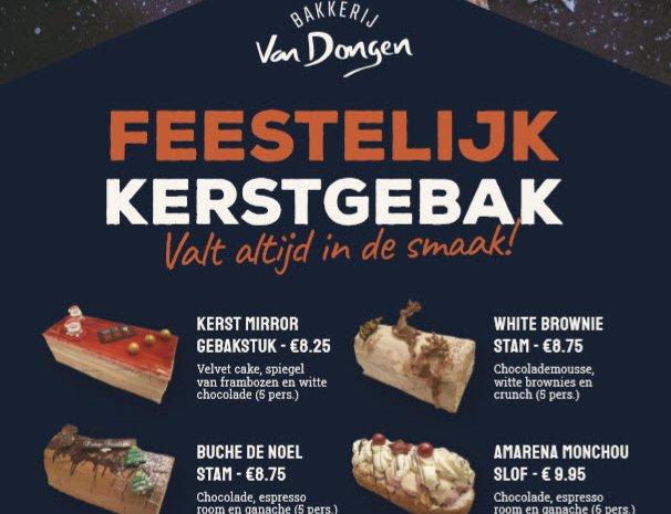 Feestelijk Kerstgebak van Bakkerij van Dongen valt altijd in de smaak!