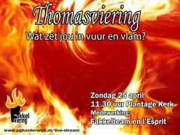"""Thomasviering """"Wat zet jou in vuur en vlam?"""""""