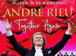 André Rieu: Together Again bij Kok CinemaxX